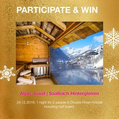 our prize on Dec - 1 night for 2 at our member hotel Alpinjuwel, Saalbach Hinterglemm, Austria Half Board, Double Room, 1st Night, Contemporary Design, Austria, Advent Calendar, Competition, Architecture, Travel