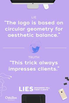 Lies That Designers Tell Their Clients - 5