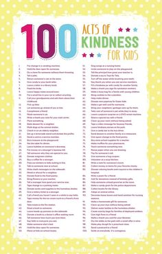 100 Acts of Kindness for Kids!!! Free printable in post!                                                                                                                                                                                 More