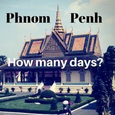 how many days phnom