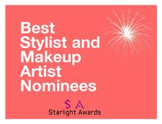 """Best Stylist/Makeup Artist Nominee"" by starlight-awards ❤ liked on Polyvore"