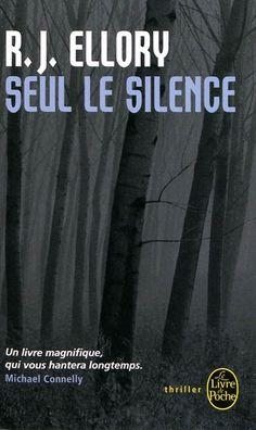 R J ELLORY - Seul le silence - Romans policiers - LIVRES - Renaud-Bray.com - Ma librairie coup de coeur