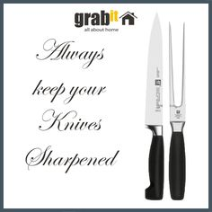 Always keep your Knives Sharpened ~ GRABit.my