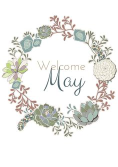 Welcome May Quotes Images Wishes Pictures May Quotes, Quotes Images, Welcome May, Seasons Months, 2 Months, Happy May, Hello May, New Month, Beltane