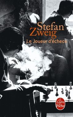 Le Joueur d'Échec (The Chess Player) by Stefan Zweig. A classic must read! Books To Read, My Books, Stefan Zweig, Book Writer, Lectures, Inspirational Books, Romance Books, Book Collection, Great Books