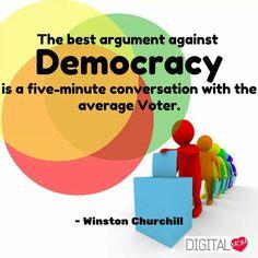 Voters in Democracy #Democracy #Argument #Voter #Conversation #DigitalMom #Quote #NationalVoterDay #January25 www.digitalmom.in