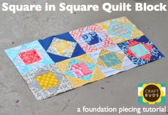 Square in Square Quilt Block (Paper Piecing Tutorial)