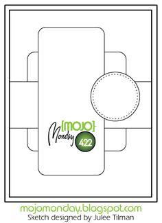 Mojo Monday 422 Card Sketch Sketch designed by Julee Tilman #vervestamps #mojomonday #cardsketches #sketchchallenge
