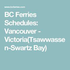 BC Ferries Schedules: Vancouver - Victoria(Tsawwassen-Swartz Bay)