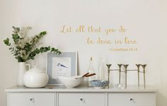 Bible Vinyl Wall Decal.1 Corinthians 1614 Let all by landbgraphics, $15.00