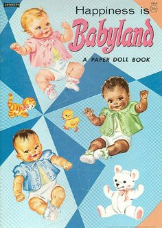 Happiness is Babyland Paper Dolls