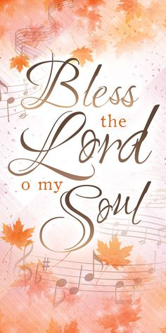 Church Banner - Fall & Thanksgiving - Bless the Lord Thanksgiving Iphone Wallpaper, Thanksgiving Blessings, Bless The Lord, Church Banners, Scriptures, Blessed, Holidays, Printed
