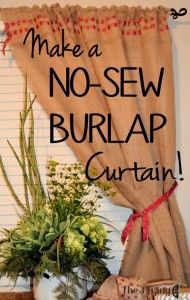 Make a No-sew Burlap Curtain!