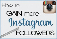 How to gain more Instagram followers blogging and social media tips