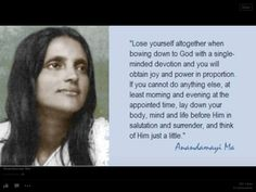 in salutation & surrender - Sri Anandamayi Ma