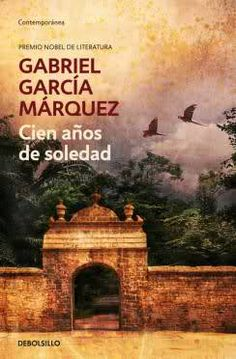 Books: Cien anos de soledad / One Hundred Years of Solitude (Spanish Edition) (Paperback) by Gabriel Garcia Marquez (Author) Hundred Years Of Solitude, One Hundred Years, I Love Books, Good Books, Books To Read, Gabriel Garcia Marquez Books, Latin American Literature, Classic Literature, Nobel Prize In Literature