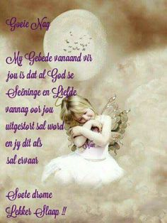 Good Morning Good Night, Good Night Quotes, Good Morning Wishes, Prayer For Husband, Evening Greetings, Afrikaanse Quotes, Goeie Nag, Angel Prayers, Goeie More