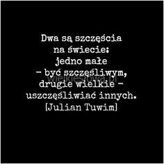 Dwa są szczęścia na świecie... #Tuwim-Julian,  #Relacje-międzyludzkie, #Szczęście
