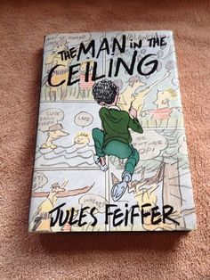 1993 The Man In The Ceiling by Jules Feiffer First Edition Signed Copy