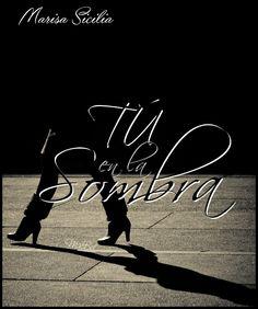Fan art para Tú en la sombra, de Marisa Sicilia (Maca - Bookceando Entre leras)