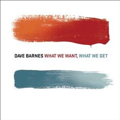 """Orange and Turquoise, my favorite color combination.    (from Dave Barnes's album """"What We Want, What We Get"""")"""