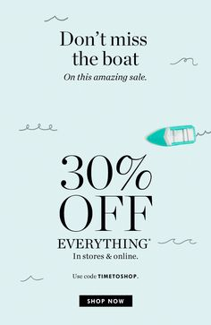 """JCREW GIF email. SL, Anyone up for a """"sail""""? The 30%-off-everything kind, that is."""