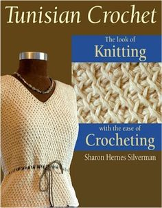 FREE e-Book ~ Tunisian Crochet: The Afghan Stitch