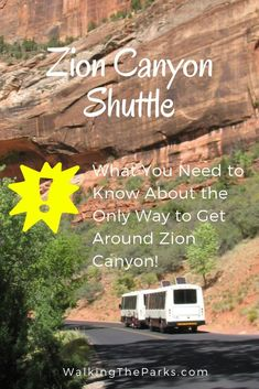Zion Canyon Shuttle Makes it Easy to Enjoy Zion National Park - Walking The Parks National Parks Usa, Grand Teton National Park, Zion Canyon, Bryce Canyon, Utah Vacation, Vacation Ideas, Trip To Grand Canyon, Ways To Travel, Travel Usa