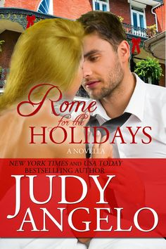 NOVELLA - ROME FOR THE HOLIDAYS by Judy Angelo