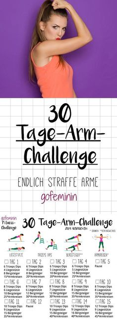 Die ganze Challenge gibt's zum Ausdrucken bei gofeminin.de. Verabschiedet euch von Winkearmen - mit der 30-Tage-Arm-Challenge bekommt ihr straffe Arme!