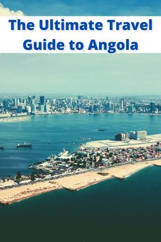 It's not a norm to see an African city joining the list of most expensive countries in the world, but the Angolan capital, Luanda has been the most expensive city in the world and Africa for three continuous years. Read this ultimate travel guide to Angola, to get familiar with this Portuguese-speaking country in Africa and the life of expats in Luanda, Angola.