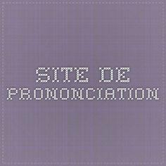 site de prononciation