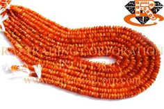 Carnelian Smooth Roundel (Quality B) Shape: Roundel Smooth Length: 36 cm Weight Approx: 19 to 21 Grms. Size Approx: 5 to 6.5 mm Price $3.00 Each Strand