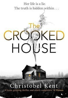 The Crooked House by Christobel Kent   10 Great Psychological Thrillers That Are As Good As Gone Girl
