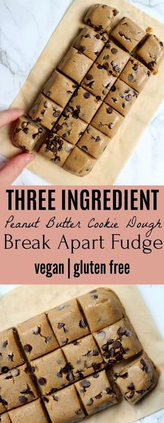 Three Ingredient Peanut Butter Cookie Dough Break Apart Fudge - Vegan | Gluten Free...