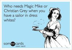 TRUTH! Except I like the dress blues better than whites