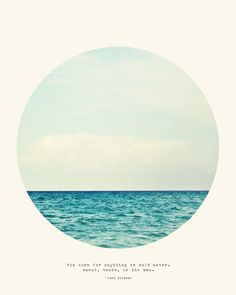 "Minimalist ocean wall art - ""The cure for anything is salt water. Sweat, tears, or the sea."" - Isak Dinesen"