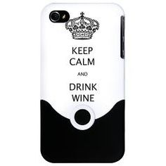 KEEP CALM and DRINK WINE iphone case