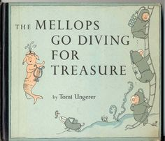 THE MELLOPS GO DIVING FOR TREASURE BY TOMI UNGERER