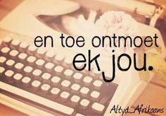 Me Quotes, Qoutes, Afrikaanse Quotes, Love Quotes With Images, That One Person, Favorite Quotes, Feelings, Sayings, African Culture