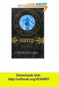 Changeling (Sweep, No. 8) (9780142410233) Cate Tiernan , ISBN-10: 0142410233  , ISBN-13: 978-0142410233 ,  , tutorials , pdf , ebook , torrent , downloads , rapidshare , filesonic , hotfile , megaupload , fileserve