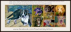 """""""Like"""" and share www.facebook.com/pawtraitsbywilson for your chance to win a custom pet portrait"""