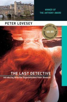 The Last Detective: Introducing Detective Superintendent Peter Diamond (Peter Diamond Mystery) by Peter Lovesey. $7.20. Author: Peter Lovesey. 372 pages. Publisher: Soho Crime; Reprint edition (July 1, 2003)
