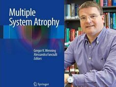 Prof Gregor Wenning donating all profit from book to Multiple System Atrophy research...  offers hope for MSA families.