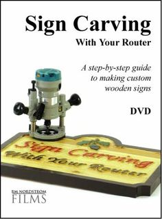 Sign Carving With Your Router RM Nordstrom Films http://www.amazon.com/dp/B000FGGNDC/ref=cm_sw_r_pi_dp_IKCZvb1WVG21Y