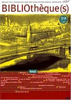 Bibliotheques – Revue De L Association Des Bibliothecaires « Delay Gifts