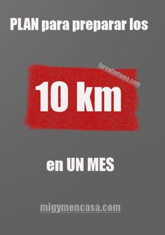 PLAN PARA CORRER 10KM EN UN MES