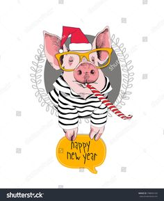 Portrait of the pink Pig in a red Santa's cap, striped cardigan, yellow glasses and with a funny party whistle blowing on a gray background. Funny Christmas Cards, Merry Christmas Card, Merry Christmas And Happy New Year, Christmas Humor, Sister Birthday Quotes, Teen Birthday, Pig Drawing, Pig Illustration, New Year's Crafts