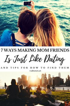 Making mom friends isn't easy.  Funny thing, making new mom friends is just like dating! Find out the 7 ways making mom friends is just like dating, and learn where and how to find them yourself. #momtribe #makingmomfriends #momfriends #sahm #stayathomemom #newmom #firsttimemom #funny