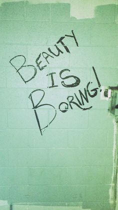 Beauty-Is-Boring